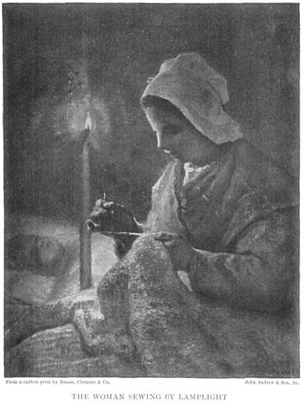 From a carbon print by Braun, Clément & Co. THE WOMAN SEWING BY LAMPLIGHT John Andrew & Son, Sc.